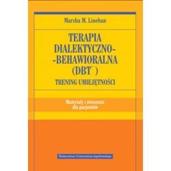 Terapia dialektyczno-behawioralna (DBT) Trening umiejętności