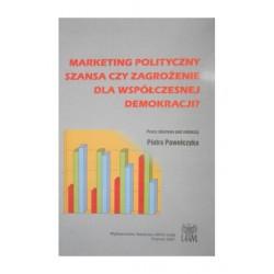 Marketing polityczny: szansa czy zagrożenie dla demokracji?