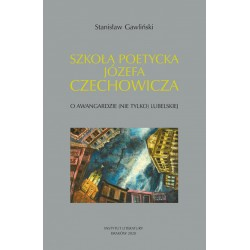 Szkoła poetycka Józefa Czechowicza