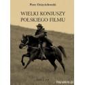 Wielki koniuszy polskiego filmu