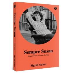 Sempre Susan. Wspomnienie o Susan Sontag