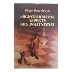 Socjotechniczne aspekty gry politycznej