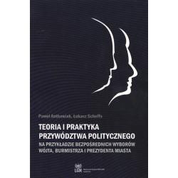 Teoria i praktyka przywództwa politycznego