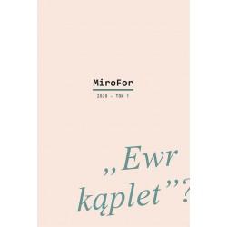 """MiroFor 2020 Tom 1: """"Ewr kąplet""""?"""