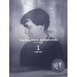Zapiski o Annie Achmatowej t.1
