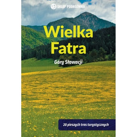 Wielka Fatra. Góry Słowacji