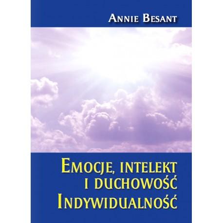 Emocje,  intelekt i duchowość. Indywidualność