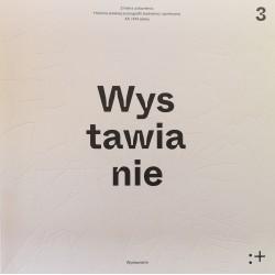 Zmiana ustawienia. Polska scenografia teatralna i społeczna XX i XXI wieku. Wystawianie Tom 3