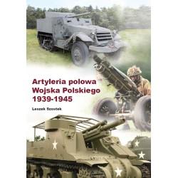 Artyleria polowa Wojska Polskiego 1939-1945