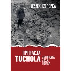 Operacja Tuchola. Antypolska akcja Kremla