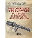 Wspomnienia i przyczynki do historii III Powstania Górnośląskiego