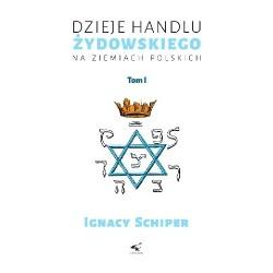Dzieje handlu żydowskiego na ziemiach polskich. Tom 1