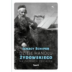 Dzieje handlu żydowskiego na ziemiach polskich. Tom 2
