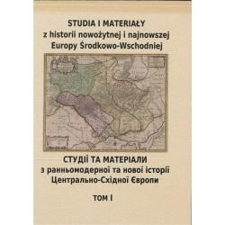 Studia i materiały z historii nowożytnej i najnowszej Europy Środkowo Wschodniej. Tom 1