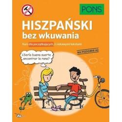 Hiszpański bez wkuwania PONS. Kurs dla początkujących z ciekawymi opowiadaniami. Poziom A2