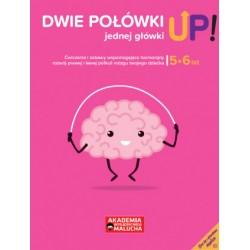 Dwie połówki jednej główki UP! Ćwiczenia i zabawy dla rozwoju mózgu 5-6 latka