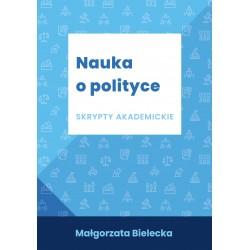 Nauka o polityce Skrypty akademickie
