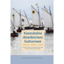Kaszubskie dziedzictwo kulturowe Ochrona trwanie rozwój