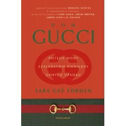 Dom Gucci Potęga mody szaleństwo pieniędzy gorycz upadku