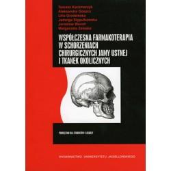 Współczesna farmakoterapia w schorzeniach Podręcznik dla studentów i lekarzy