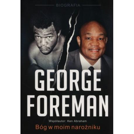 George Foreman Bóg w moim narożniku
