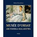 Musée d'Orsay Arcydzieła malarstwa