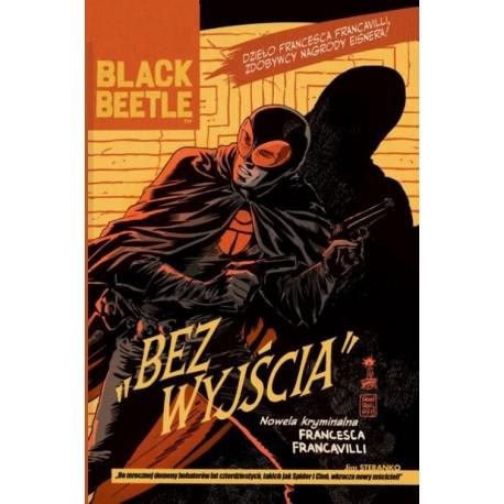 Black Beetle Bez Wyjścia