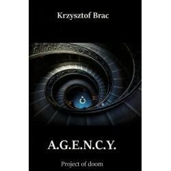 AGENCY Project of doom