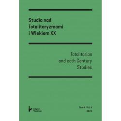 Studia nad Totalitaryzmami i Wiekiem XX Nr 4/2020