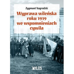 Wyprawa wileńska roku 1919 we wspomnieniach