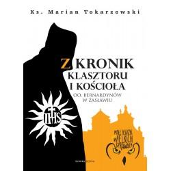 Z kronik klasztoru i kościoła
