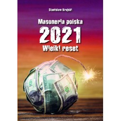 Masoneria polska 2021 Wielki Reset