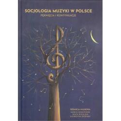 Socjologia muzyki w Polsce. Pęknięcia i kontynuacje