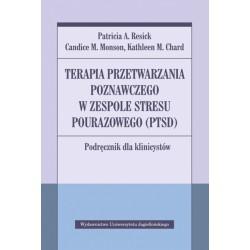 Terapia przetwarzania poznawczego w zespole stresu pourazowego (PTSD)