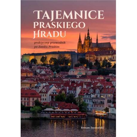 Tajemnice praskiego hradu