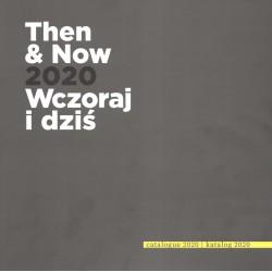 Then and now 2020 Wczoraj i Dziś