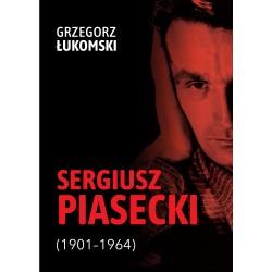 Sergiusz Piasecki 1901–1964