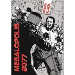 Megalopolis 2077