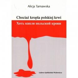 Chociaż kropla polskiej krwi