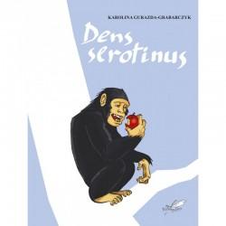 Dens serotinus