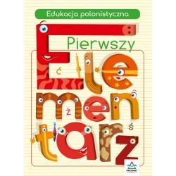 Pierwszy elementarz Edukacja polonistyczna