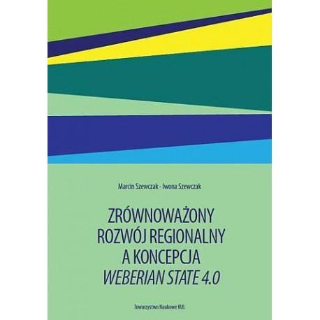 Zrównoważony rozwój regionalny a koncepcja Weberian State 4 0