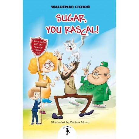 Sugar You rascal