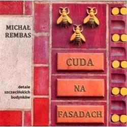Cuda na Fasadach część 1 Detale szczecińskich budynków
