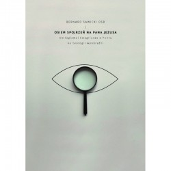 Osiem spojrzeń na Pana Jezusa