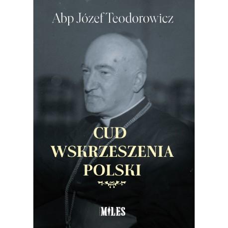 Cud wskrzeszenia Polski