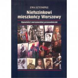 Nietuzinkowi mieszkańcy Warszawy Wyd 2
