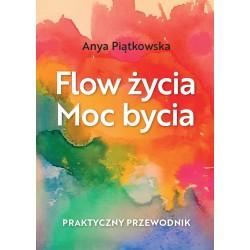 Flow życia Moc bycia