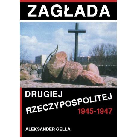 Zagłada II Rzeczypospolitej 1945-1947
