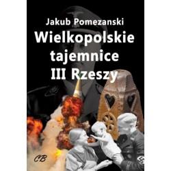 Wielkopolskie tajemnice III Rzeszy